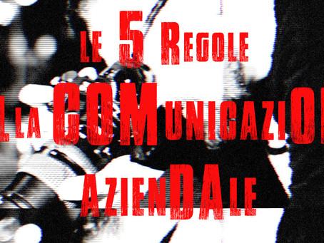 La 5 Regole della Comunicazione Tradizionale