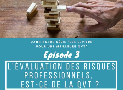 L'évaluation des risques professionnels : de la QVT ?