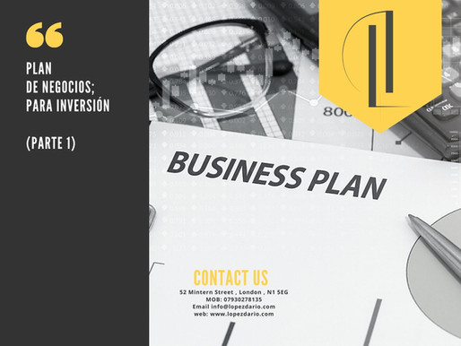pLAN DE NEGOCIOs/ PARTE-1 (BUSINESS PLAN/PART 1)