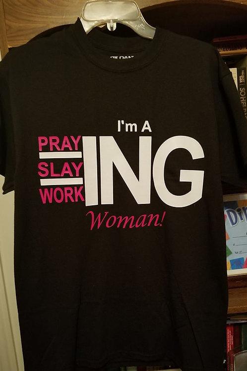 Praying, Slaying, Working Woman