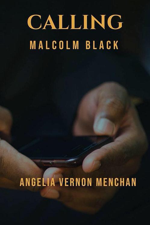Calling Malcolm Black