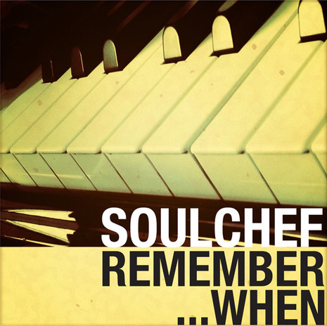 SoulChef - Remember When
