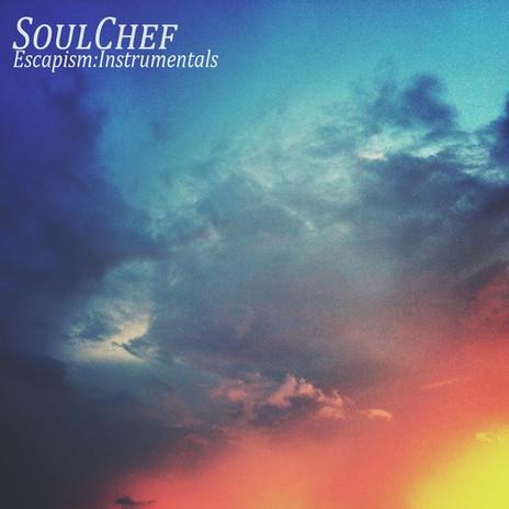 SoulChef - Escapism Instrumentals