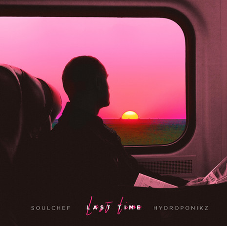 SoulChef & Hydroponikz - Last Time