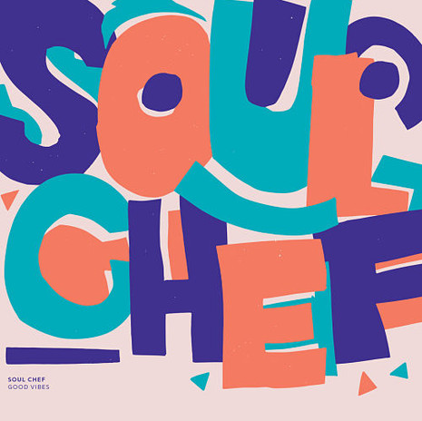 SoulChef - Good Vibes
