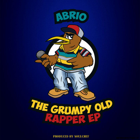 Abrio - The Grumpy Old Rapper EP