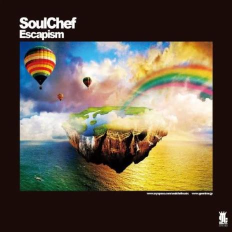 SoulChef - Escapism
