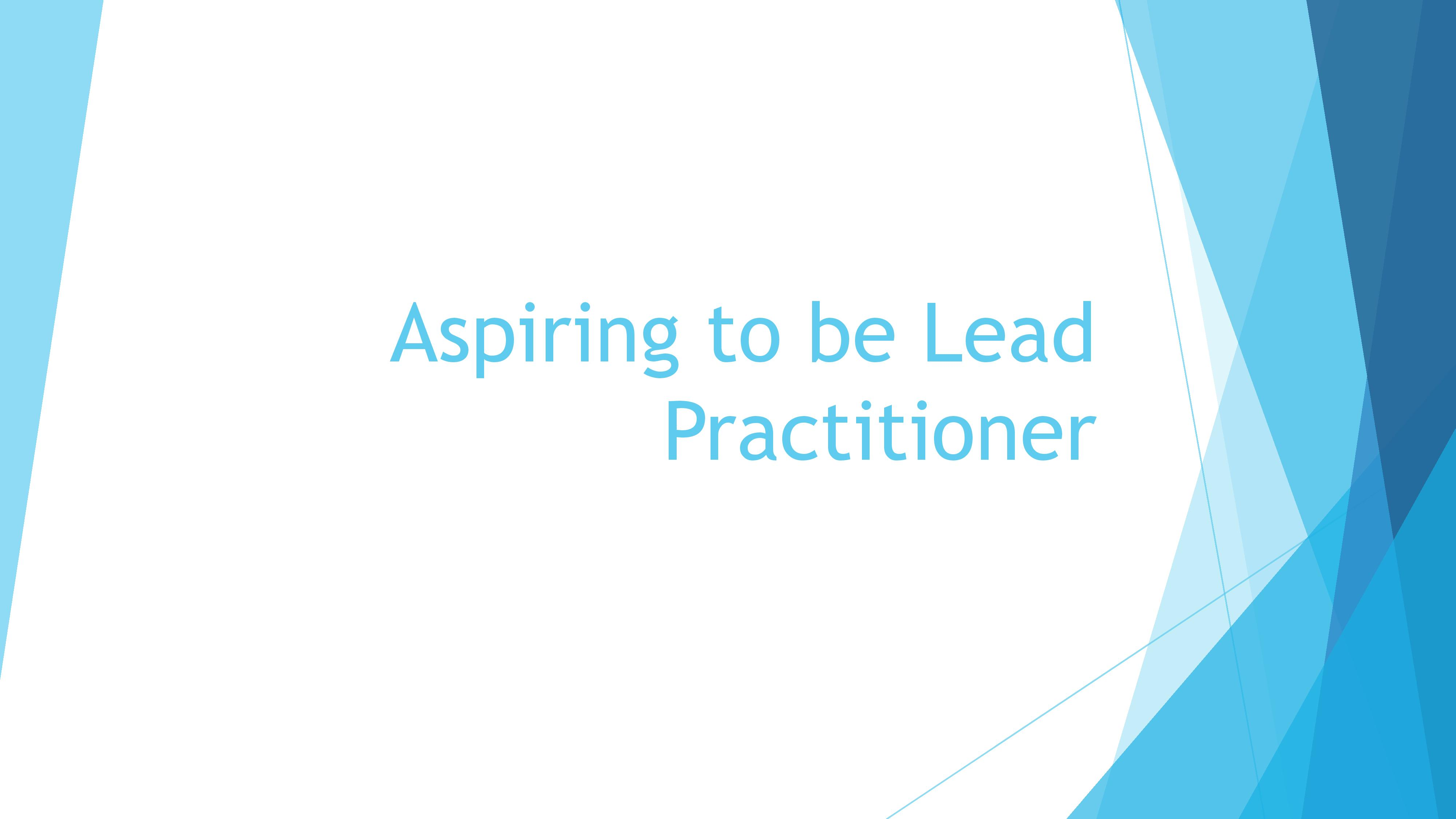 Aspiring to be Lead Practitioner. Maths Hub Conference.notes-page-001