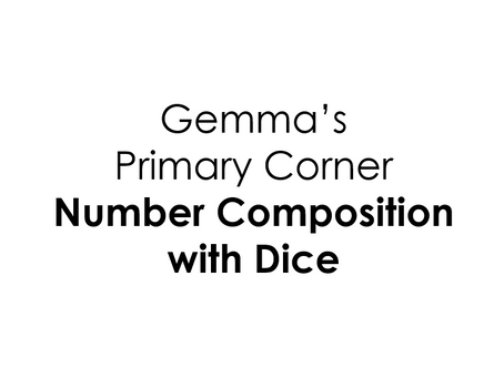 Number Composition with Dice
