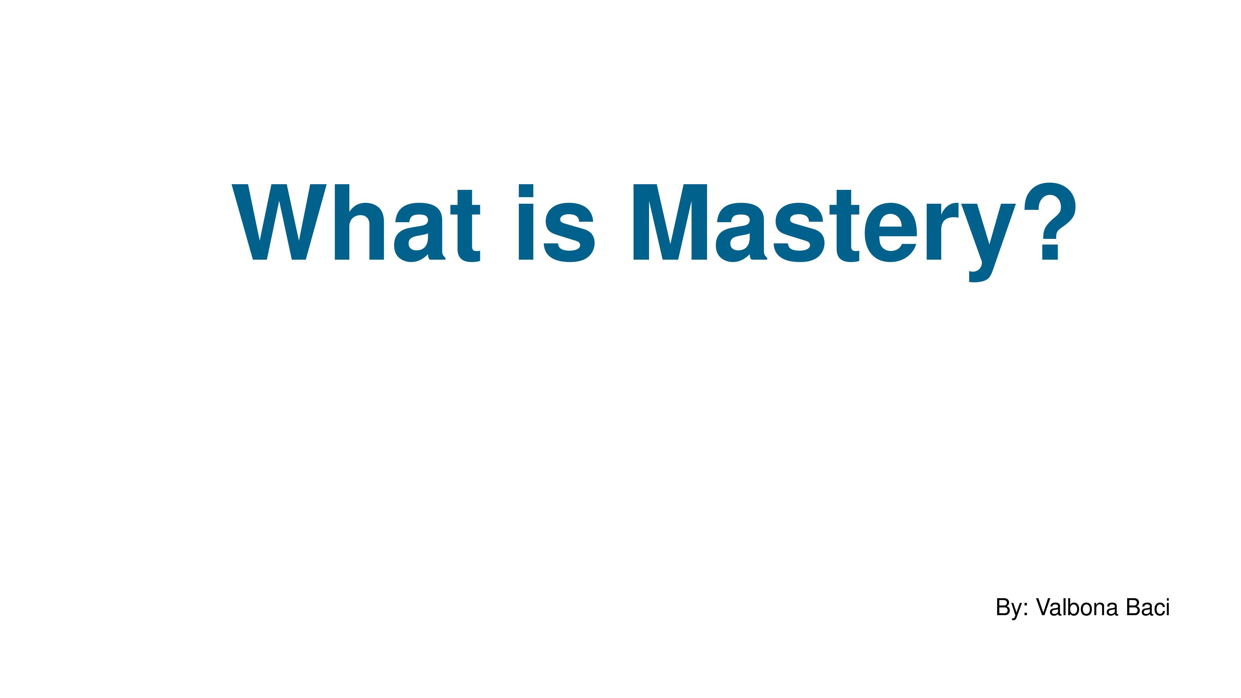 What is Mastery-page-001