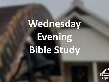 Wednesday Bible Study :: April 22, 2020 (6:30 PM)