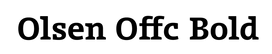 Typeface Olsen Offc Bold