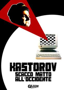 Kastorov. Scacco Matto all'Occidente