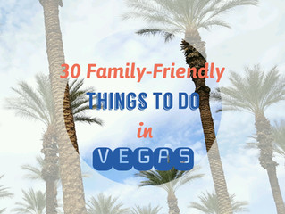 30 Family-Friendly Things to Do in Las Vegas
