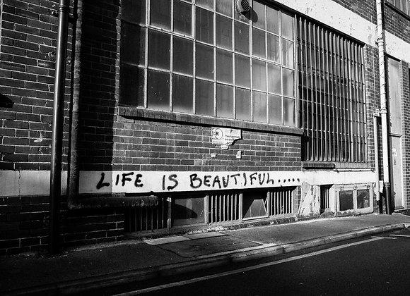 Life is Beautiful, Print, Art Print, Wall Art, Leeds
