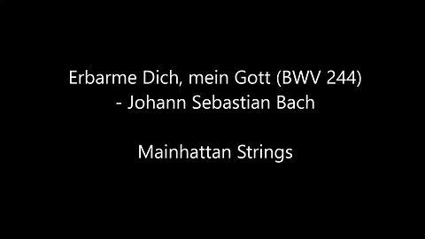 Erbarme Dich - Johann Sebastian Bach