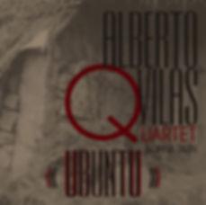 """Alberto Vilas Quartet """"UBUNTU"""""""