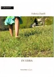"""«Noi anima, spirito, firmamento»: recensione a """"In Erba"""" di Federica Ziarelli"""