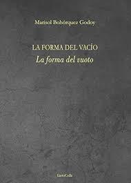 "Nota di lettura a ""La forma del vuoto"" di Marisol Bohórquez Godoy"