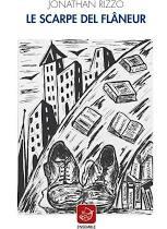 """Nota di lettura a """"Le scarpe del flâneur"""" di Jonathan Rizzo"""