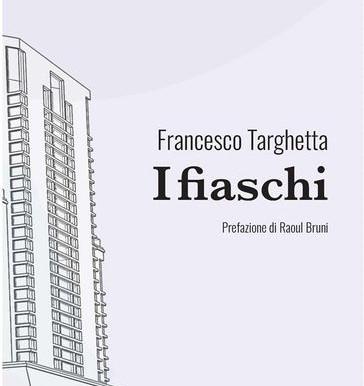"""Novità editoriale: """"I fiaschi"""" di Francesco Targhetta"""