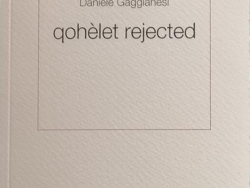 """«'sta fadiga de inventass tutt'i dì,»: recensione a """"qohèlet rejected"""" di Daniele Gaggianesi"""