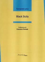"Nota di lettura a ""Black Sicily"" di Fernando Lena"