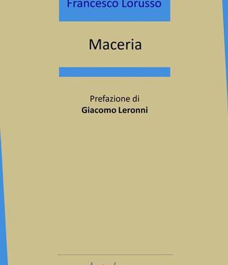 """Nota di lettura a """"Maceria"""" di Francesco Lorusso"""