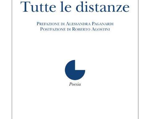 """Nota di lettura a """"Tutte le distanze"""" di Chiara Olivero"""