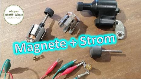 Magnete und Strom gehören zusammen