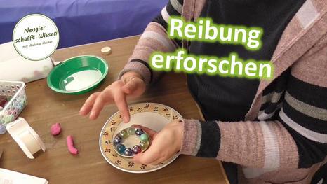 Kugellager und Gackerdosen - Experimente zur Reibung für Kinder