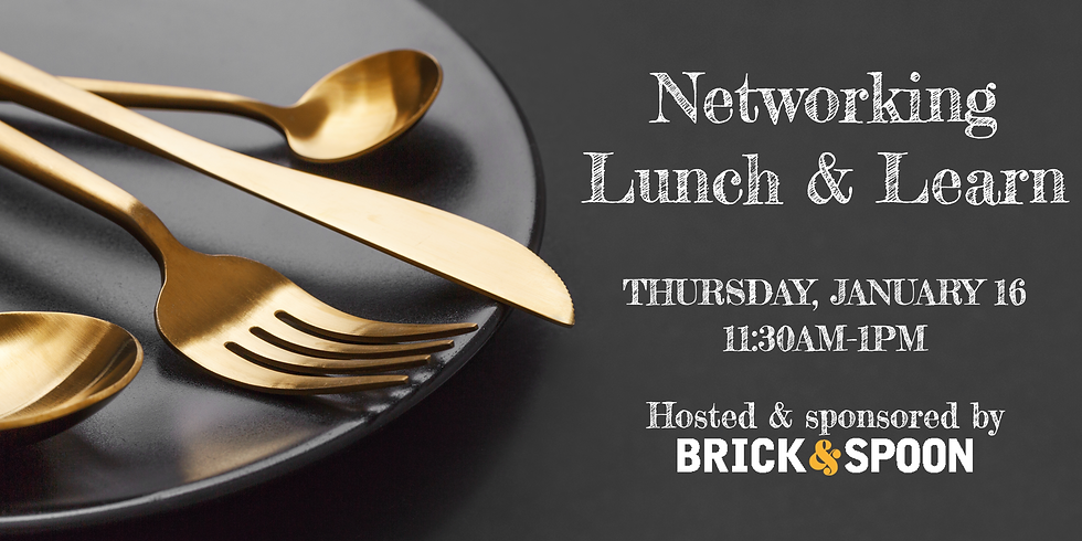 January Food for Thought: Networking Lunch & Learn