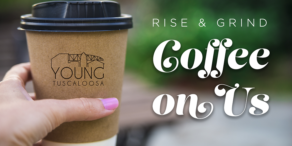 Rise & Grind: Coffee on Us (Members Only)