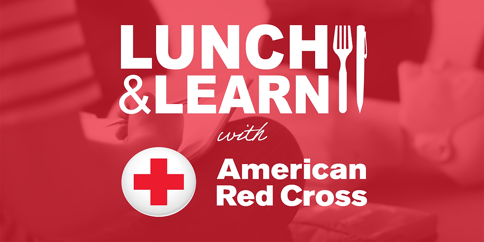 Lunch & Learn with American Red Cross of Central-West Alabama