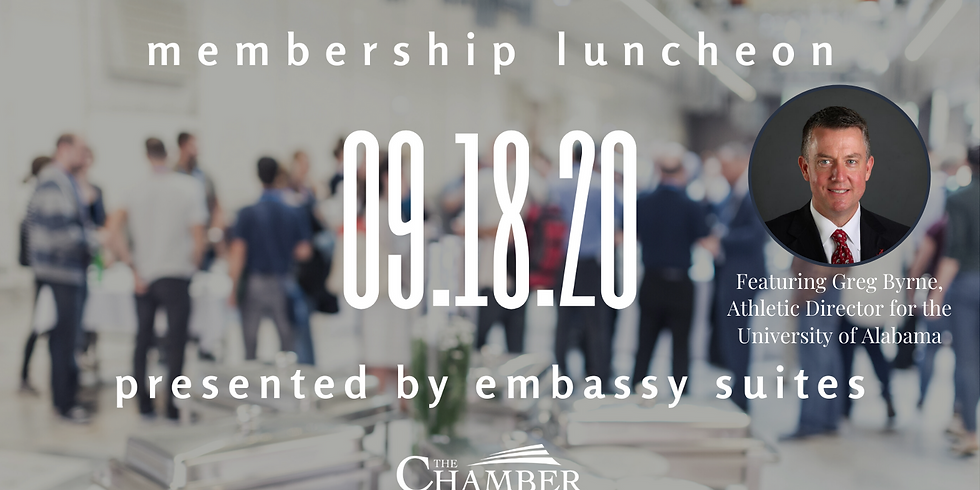The Chamber Membership Luncheon Presented by Embassy Suites Featuring UA Director of Athletics Greg Byrne