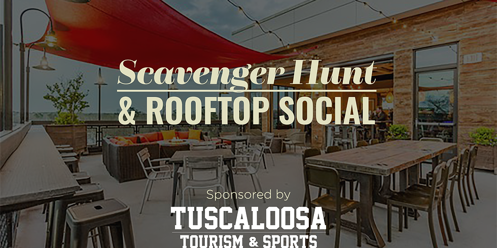 July Scavenger Hunt & Rooftop Social Sponsored by Tuscaloosa Tourism & Sports