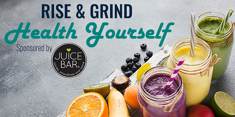 February Rise & Grind: Health Yourself