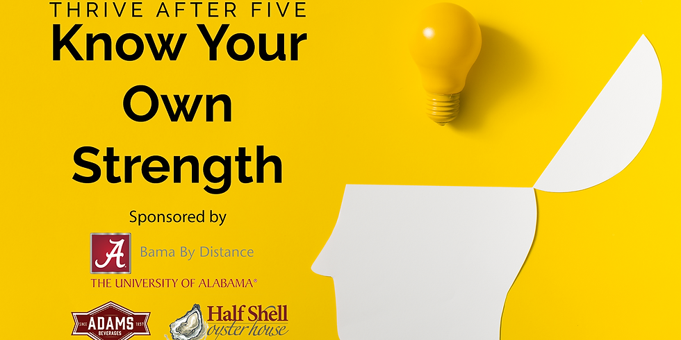 Thrive After Five: Know Your Own Strength