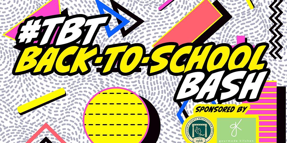 #TBT Back-to-School Bash