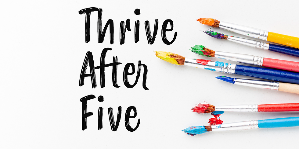 July Thrive After Five: Sip & Paint