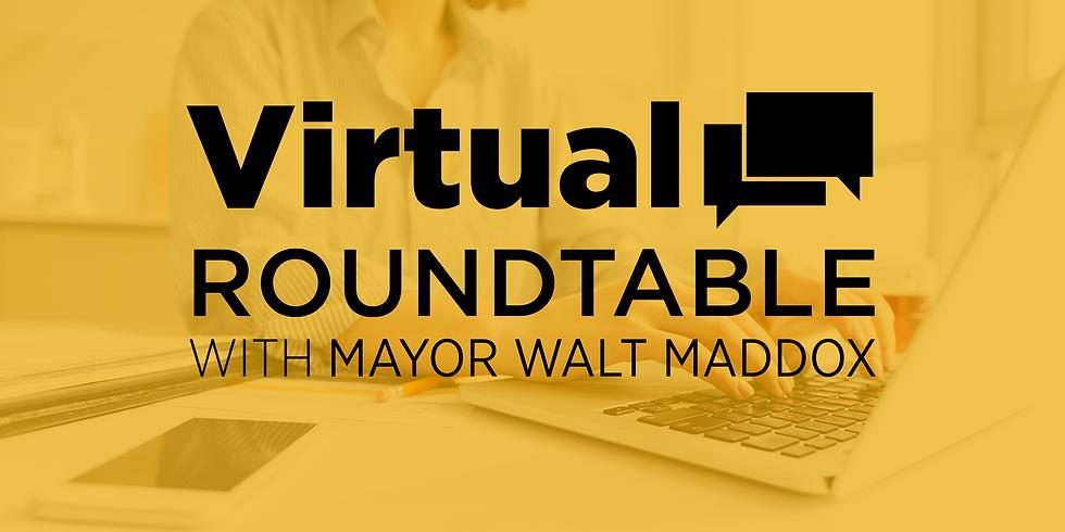 Virtual Round Table with Mayor Walt Maddox