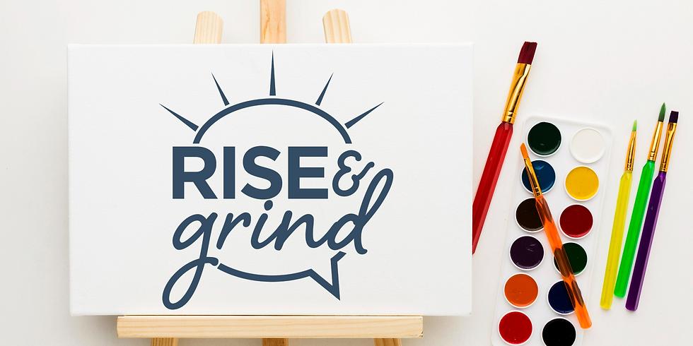 Rise & Grind at Art Garage