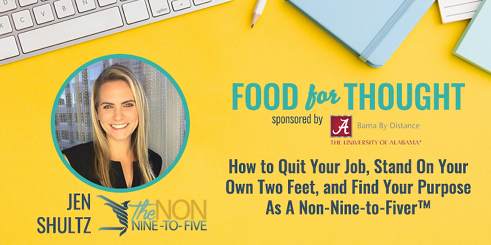 YT May Food for Thought: How to Quit Your Job, Stand On Your Own Two Feet, and Find Your Purpose As A Non-Nine-to-Fiver™