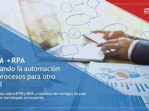 Sepa más sobre BPM y RPA, y conozca las ventajas de usar  esas dos tecnologías en conjunto.