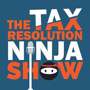 Tax Resolution Ninja Show.jpg
