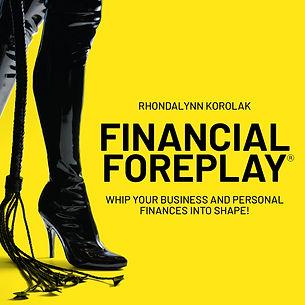 Financial_Foreplay2b4x4v.jpg