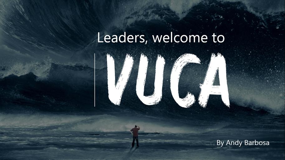 Líderes Ágeis são aqueles que tem capacidade de liderar no mundo VUCA