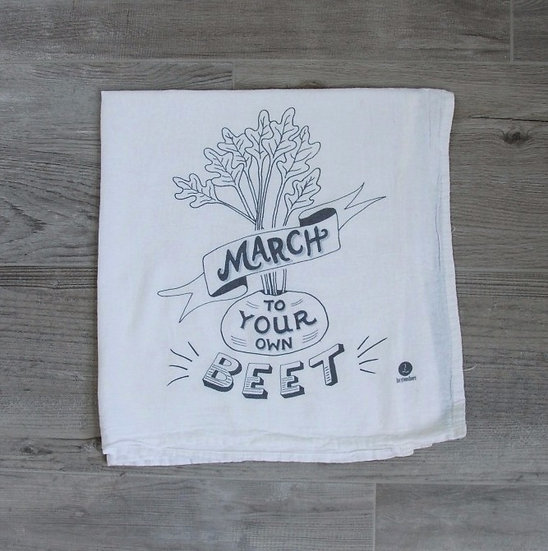 """""""March to your own beet"""" Cotton tea towel"""