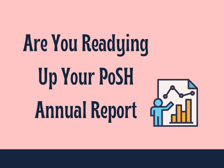 Are you readying up your POSH Annual Report