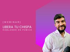 LIBERA TU CHISPA ⚡️ Hablando en público